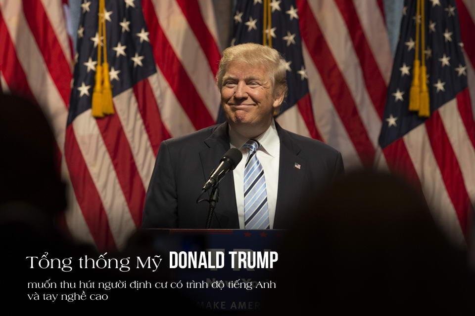 Tổng thống Mỹ Donald Trump muốn thu hút người định cư có trình độ tiếng Anh và tay nghề cao